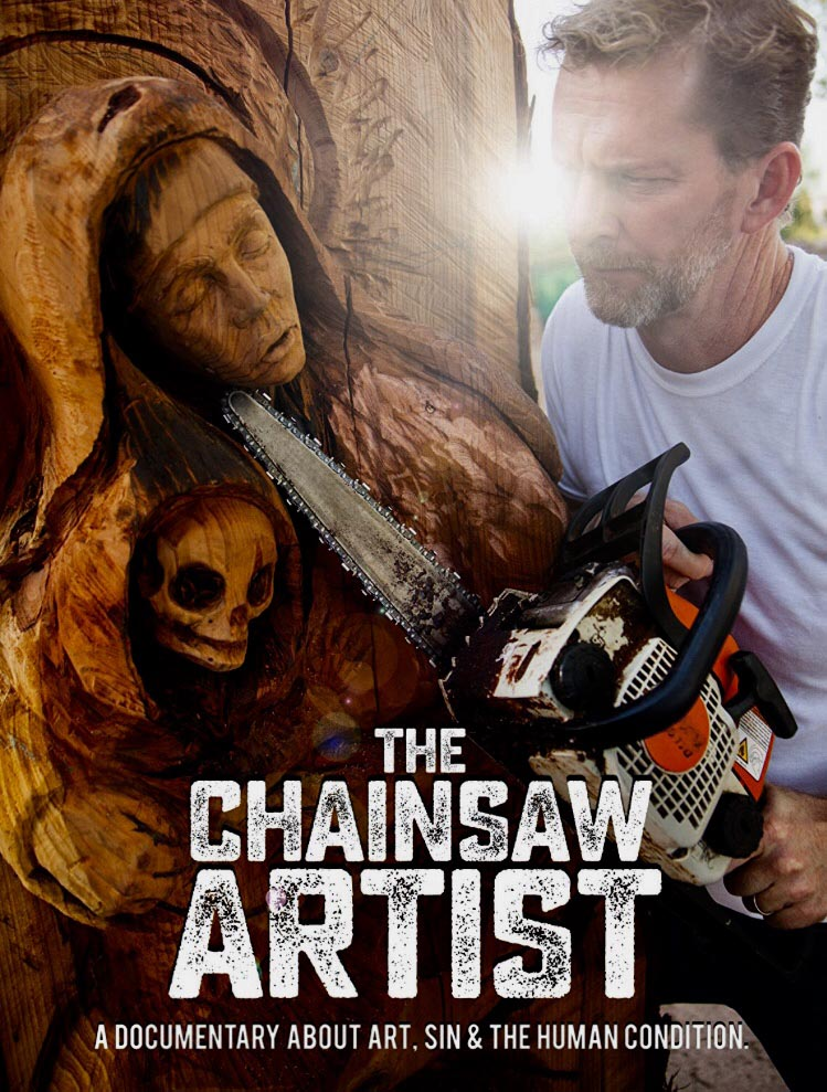 The Chainsaw Artist Documentary with Stacy Poitras